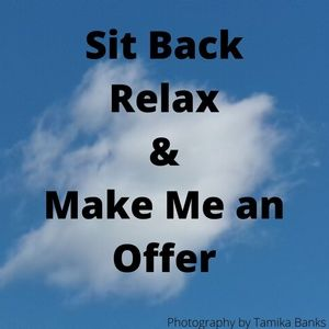 Relax and make an offer